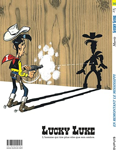 9782800114569: Lucky Luke - tome 16 - EN REMONTANT LE MISSISSIPI