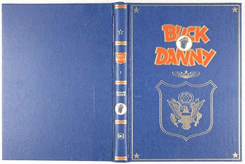 9782800115023: Tout Buck Danny - La Revanche Des Fils Du Ciel - Les Tigres Volants - Dans Les Griffes Du Dragon Noir - Attaque En Birmanie