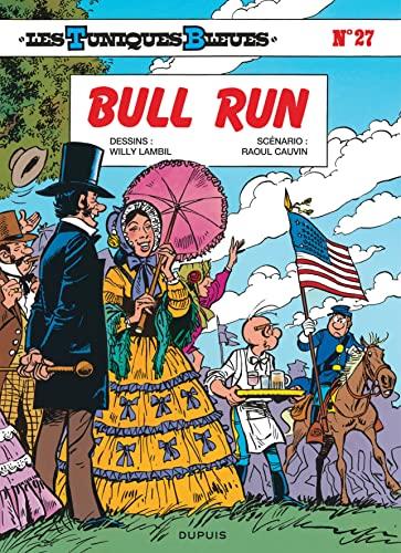 9782800115382: Les Tuniques bleues, tome 27 : Bull Run