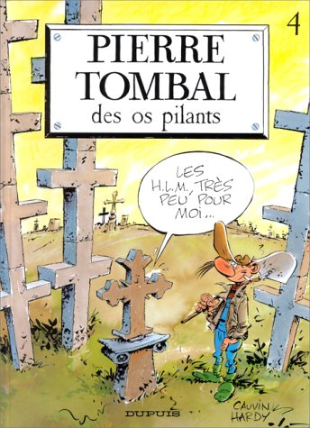 9782800115566: Pierre Tombal - tome 4 - DES OS PILANTS