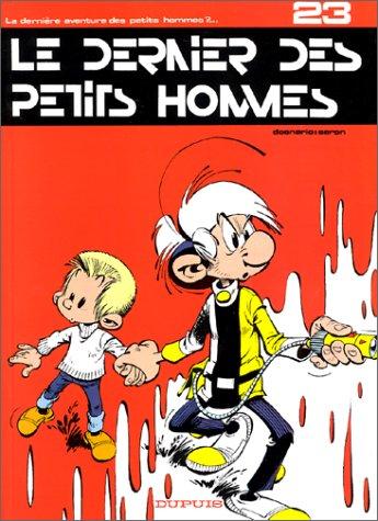 9782800115634: Les Petits Hommes, tome 23, Le dernier des petits hommes