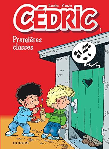 9782800116365: Cédric, tome 1 : Premières classes