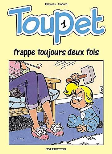 9782800116433: Toupet, N° 1 : Toupet frappe toujours deux fois