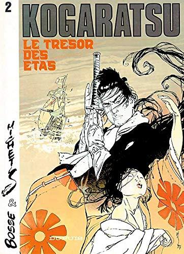 9782800117331: Kogaratsu - tome 2 - LE TRESOR DES ETAS
