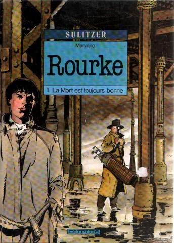 9782800118437: Rourke la mort est toujours bonne
