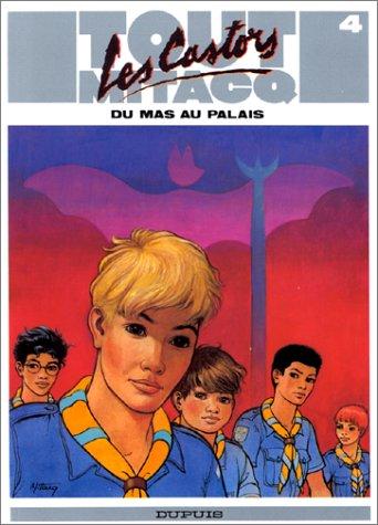 9782800118574: Tout Mitacq, tome 4 : Du mas au palais