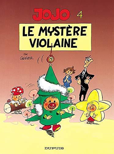 9782800118642: Jojo - tome 4 - LE MYSTERE VIOLAINE