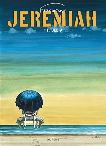 9782800118819: Jeremiah, tome 11 : Delta (French Edition)