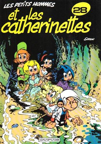 9782800119175: Les Petits Hommes, tome 28, Les petits hommes et les Catherinettes