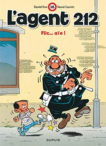 9782800121239: L'agent 212 - tome 16 - FLIC...AIE!