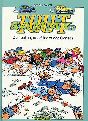 9782800121437: Tout Sammy, tome 3 : Des balles, des filles et des gorilles