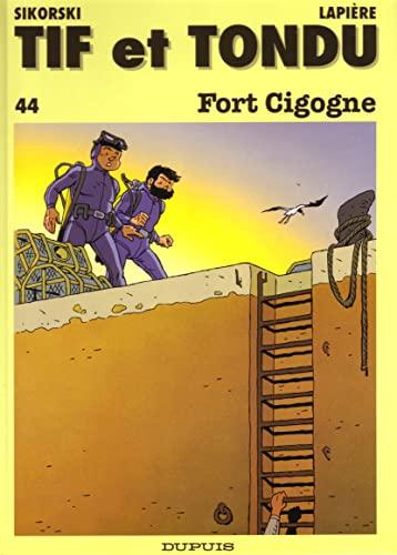 9782800123158: Tif et Tondu, tome 44 : Fort Cigogne