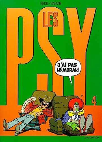 9782800123332: Les psy - tome 4 - J'ai pas le moral !