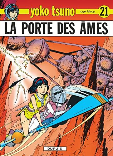 Yoko Tsuno, tome 21 : La Porte: Leloup, Roger