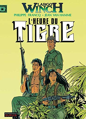9782800124445: L'Heure Du Tigre (French Edition)