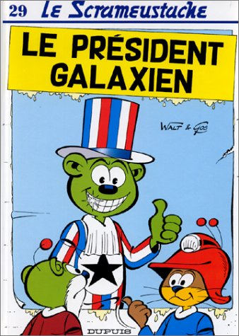 9782800124568: Le président galaxien