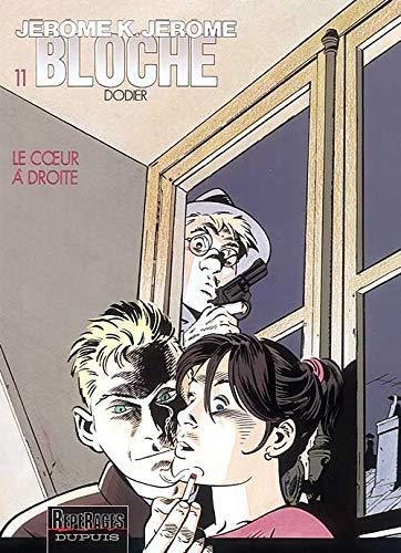 9782800125503: Jérôme K. Jérôme Bloche, tome 11 : Le Coeur à droite