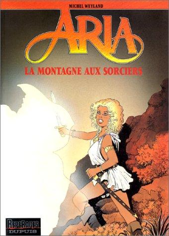 9782800125626: Aria, tome 2 : La Montagne aux sorciers