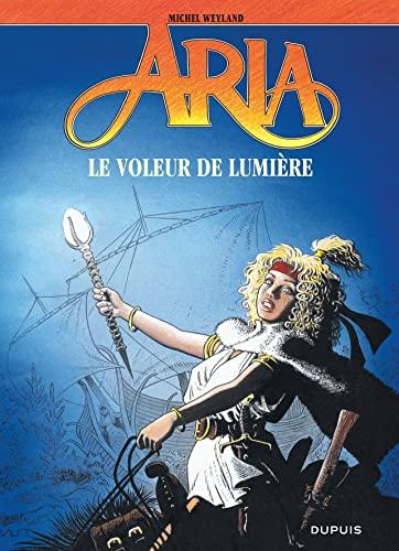 9782800125749: Aria, tome 14 : Le Voleur de lumière