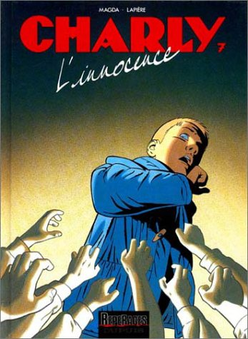 9782800126296: Charly - tome 7 - L'INNOCENCE