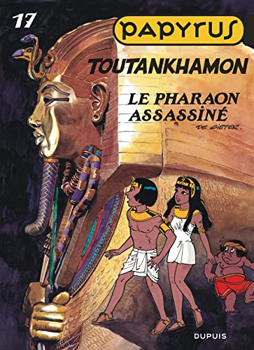 9782800127378: Papyrus, tome 17 : Toutankhamon (French Edition)