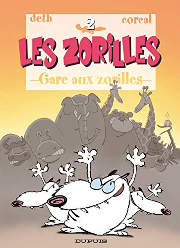 9782800128207: Les zorilles, tome 2 : Gare aux zorilles