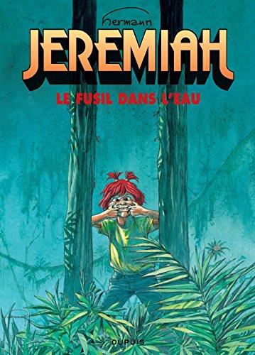 Jeremiah, tome 22 : Un fusil dans l'eau: Hermann