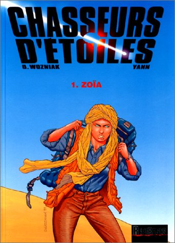 9782800128573: Chasseurs d'�toiles, tome 1 : Zo�a