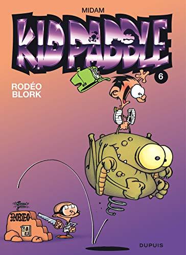 9782800129570: Kid Paddle, tome 6 : Rodéo Blork