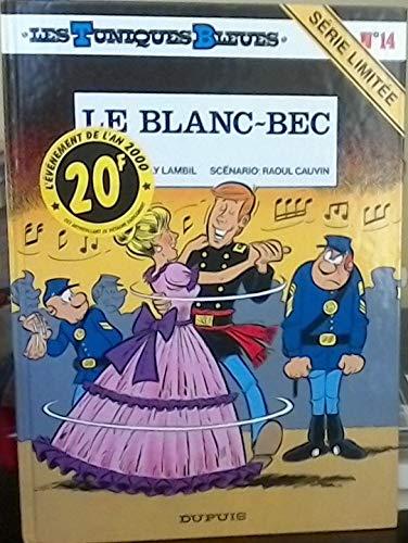 9782800130620: Les Tuniques bleues, tome 14 : Le Blanc-bec