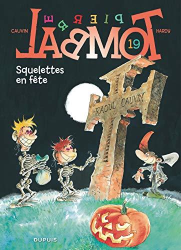 9782800131122: Pierre Tombal, tome 19 : Squelettes en fête