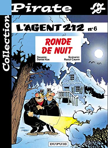 L'AGENT 212 T.6 ; RONDE DE NUIT: CAUVIN, RAOUL ; KOX, DANIEL