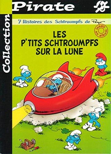 9782800131900: Les Schtroumpfs, Numéro 1 : Les P'tits Schtroumpfs sur la Lune
