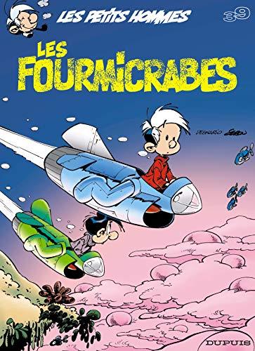 9782800132518: Les petits hommes, tome 39: Les fourmicrabes