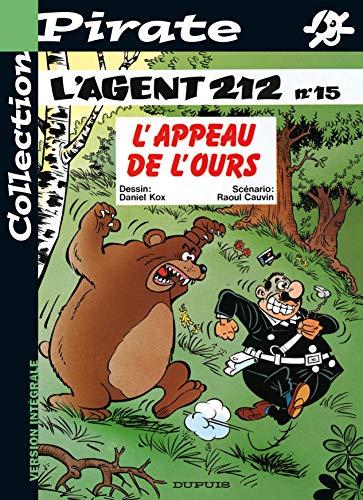 9782800132723: BD Pirate : Agent 212, tome 15 : L'appeau de l'ours