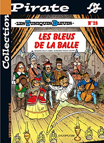 9782800132747: BD Pirate : Les Tuniques bleues, tome 28 : Les bleus de la balle