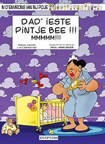 poje t.14 ; dad'ieste pintje bee !!!: Carpentier/Cauvin
