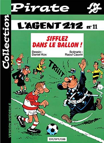 9782800133317: BD Pirate : L'agent 212, tome 11 : Sifflez dans le ballon !