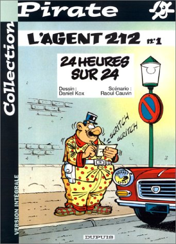 9782800133324: BD Pirate : Agent 212, tome 1 : 24 heures sur 24