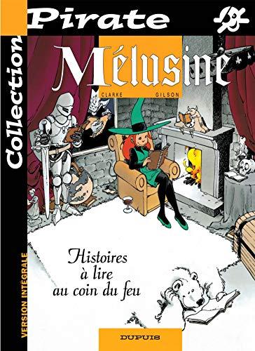 9782800133348: BD Pirate : Mélusine, tome 4 : Histoires à lire au coin du feu