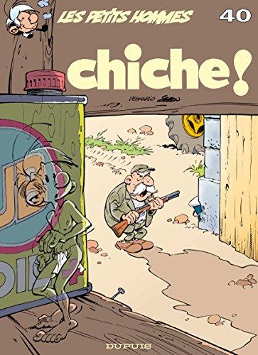 9782800133485: Les Petits Hommes, numéro 40 : Chiche !