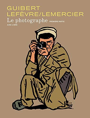 9782800133720: Aire Libre Le Photographe, Tome 1