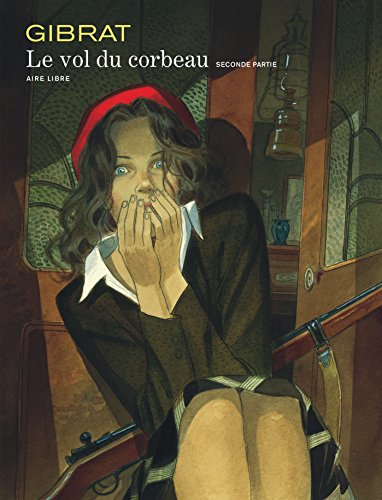 9782800133768: Le Vol du corbeau, tome 2