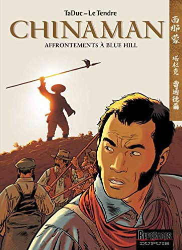 9782800133898: Chinaman, tome 7 : Affrontements à Blue Hill