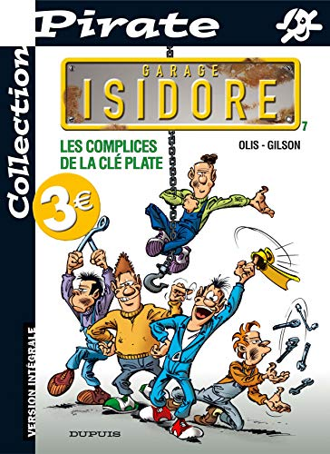 9782800134277: BD Pirate : Garage Isidore, tome 7 : Les complices de la cl� plate