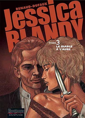 9782800134833: Jessica Blandy, tome 3 : Le Diable à l'aube