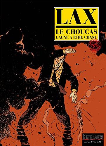 9782800135212: Le Choucas, tome 6 : Le Choucas gagne � �tre connu