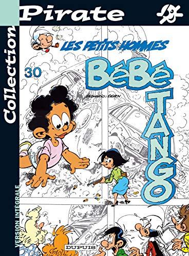 9782800135519: BD Pirate : Les Petits Hommes, tome 30 : Bébé tango