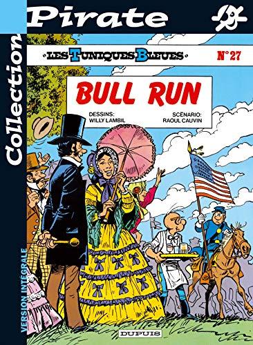 9782800135557: BD Pirate : Les Tuniques bleues, tome 27 : Bull run