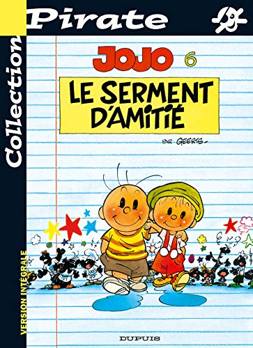 9782800135694: BD Pirate : Jojo, tome 6 : Le serment d'amitié